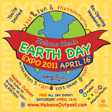 2011 Earth Day Expo at Habana Outpost!
