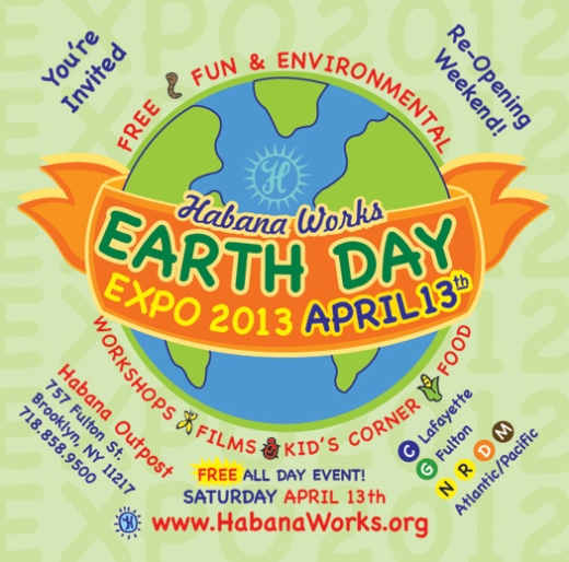 2013 Earth Day Expo presented by Sean Meenan and Habana Works